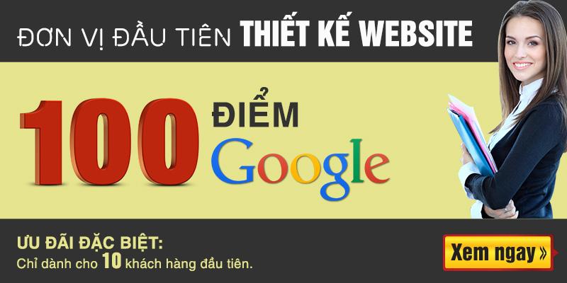 Thiết kế website chuấn Seo tối ưu code đạt 100 điểm Google