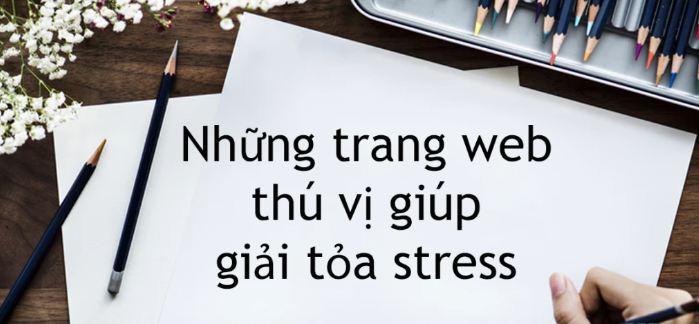 Top 10 website xả stress - thư giãn thú vị