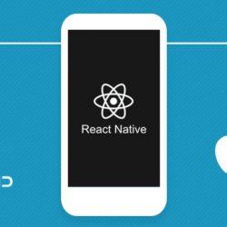 React Native hay IOS / Android Native để lập trình ứng dụng?